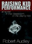 Raising Kid Performance